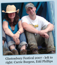 Glastonbury Festival 2007 - Carrie Burgess, Edd Phillips