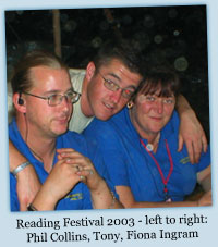 Reading Festival 2003 - Phil Collins, Tony, Fiona Ingram